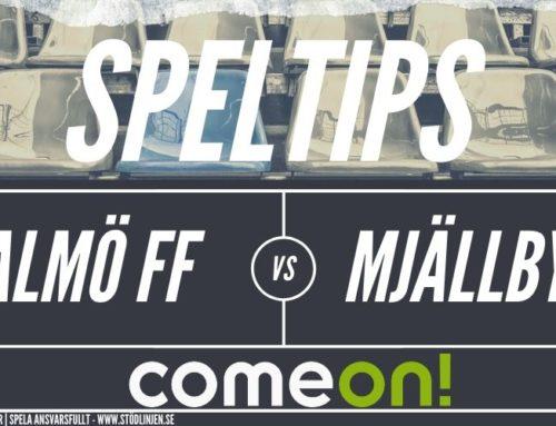 SPELTIPS 15/6: Malmö FF – Mjällby AIF